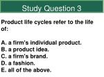 study question 3