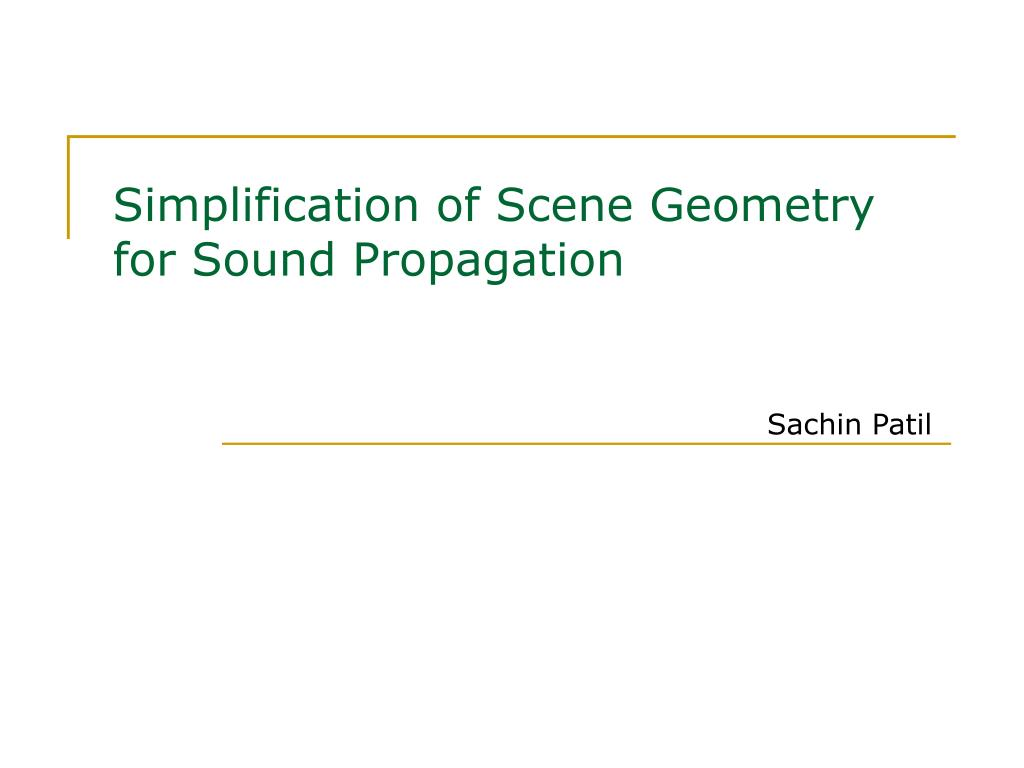 simplification of scene geometry for sound propagation l.