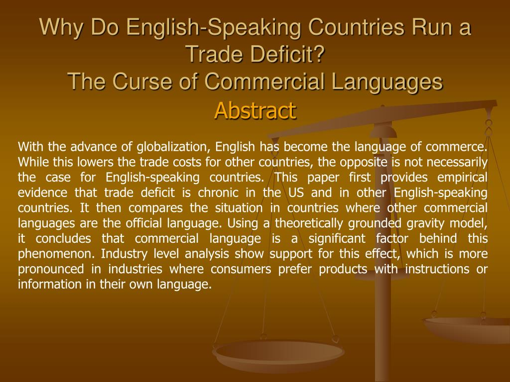why do english speaking countries run a trade deficit the curse of commercial languages l.