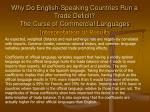 why do english speaking countries run a trade deficit the curse of commercial languages18