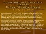 why do english speaking countries run a trade deficit the curse of commercial languages21