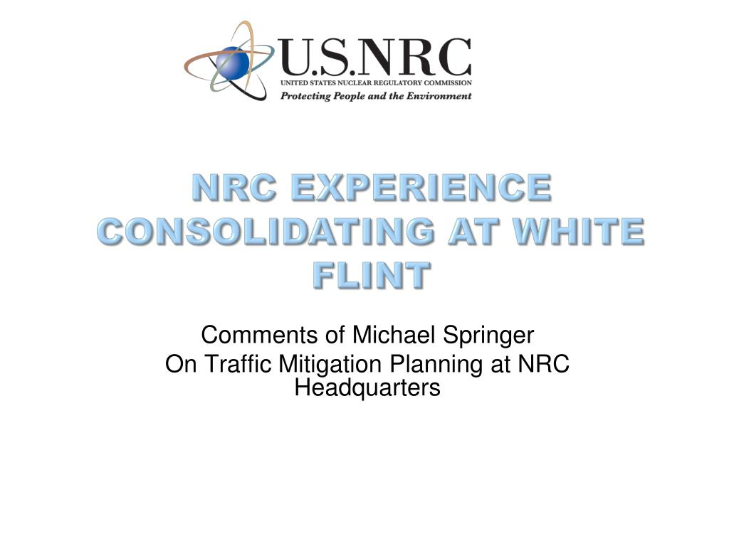 nrc experience consolidating at white flint l.