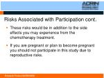 risks associated with participation cont