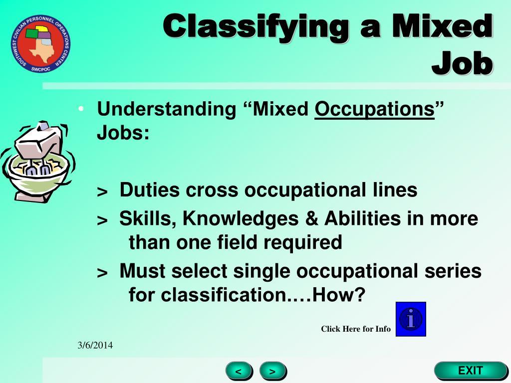 Classifying a Mixed Job
