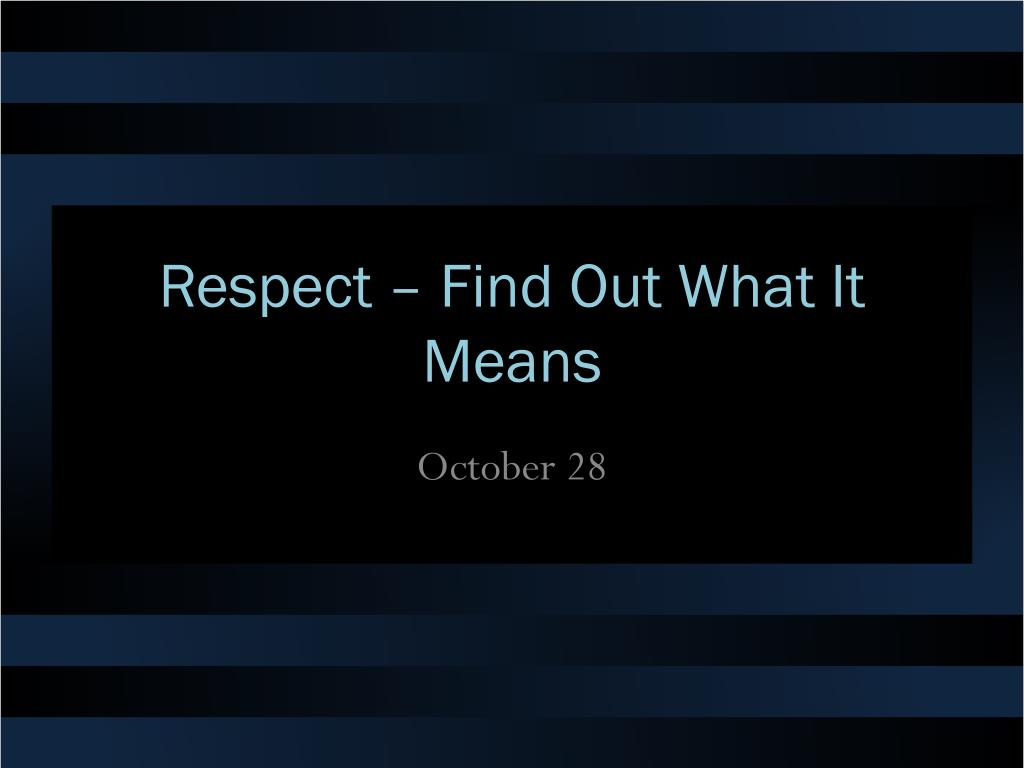 respect find out what it means l.