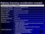 highway licensing consideration example