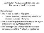 contributory negligence at common law the nature of the p s conduct