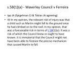 s 5b 1 a waverley council v ferreira129