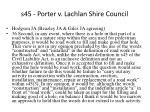 s45 porter v lachlan shire council63