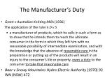 the manufacturer s duty