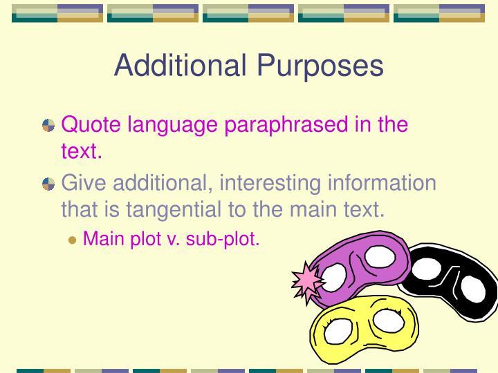 Additional Purposes