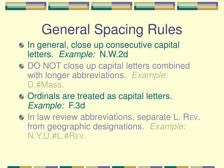 General Spacing Rules