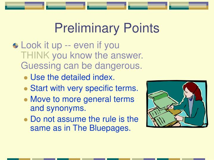 Preliminary points