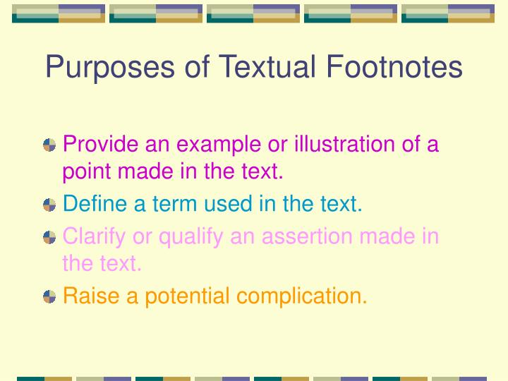 Purposes of Textual Footnotes