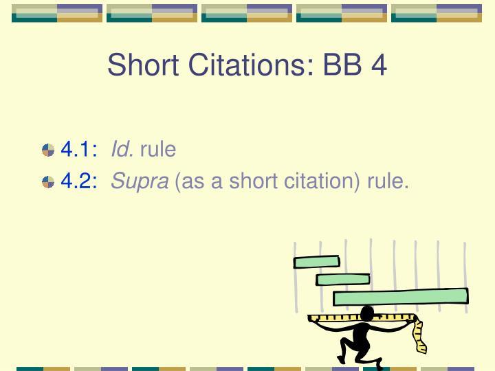 Short Citations: BB 4