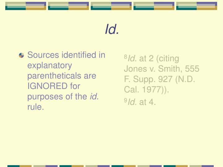 Sources identified in explanatory parentheticals are IGNORED for purposes of the