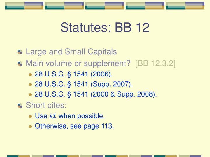 Statutes: BB 12
