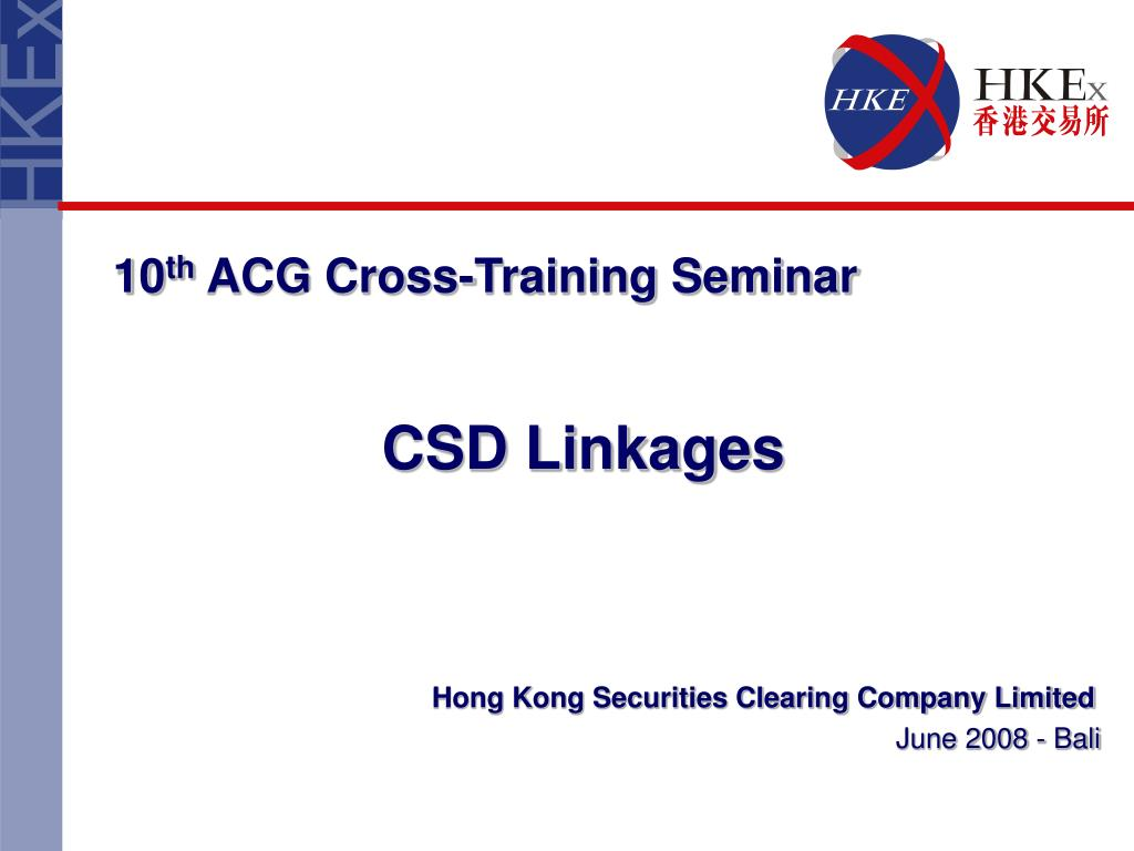 hong kong securities clearing company limited june 2008 bali l.