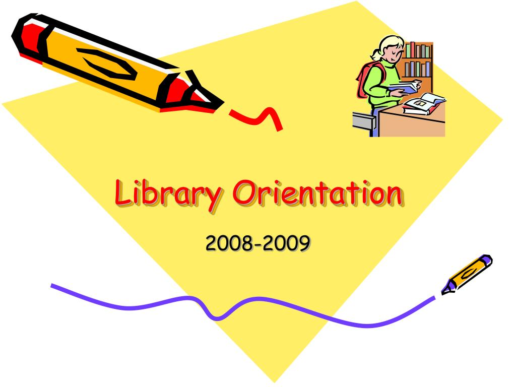 library orientation l.