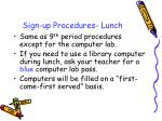 sign up procedures lunch