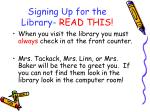 signing up for the library read this