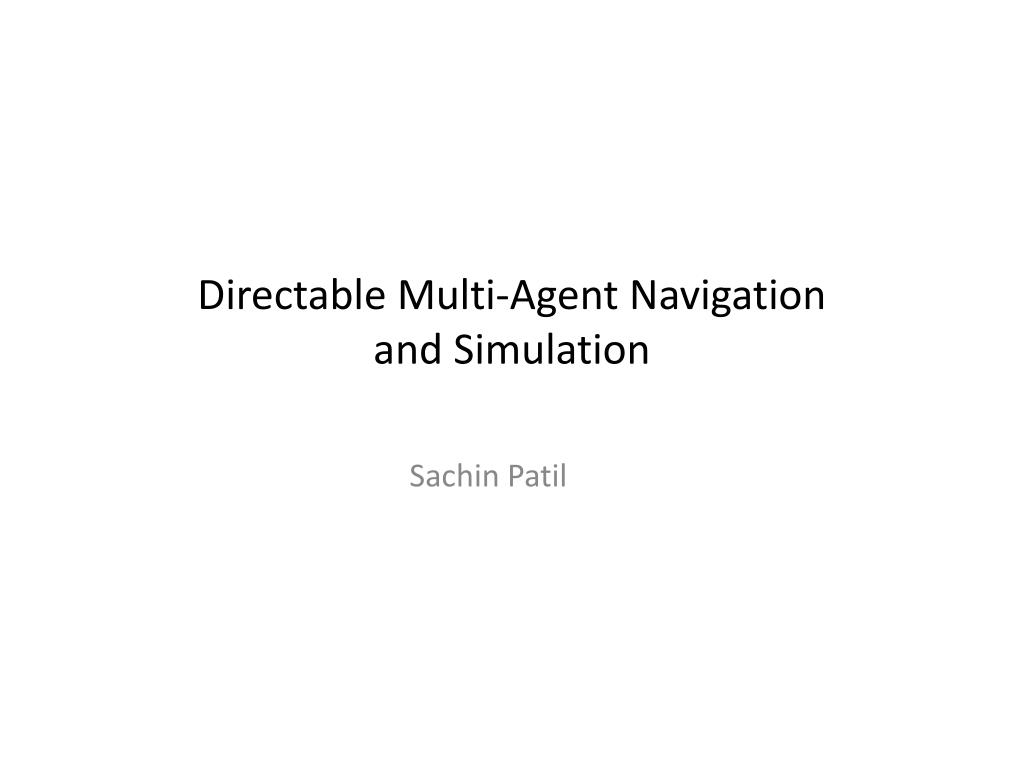 directable multi agent navigation and simulation l.