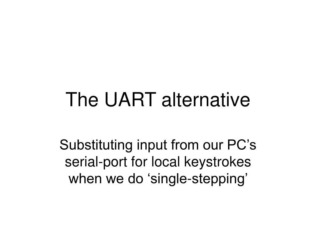 the uart alternative l.