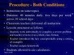 procedure both conditions
