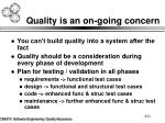 quality is an on going concern