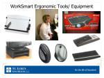 worksmart ergonomic tools equipment