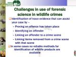 challenges in use of forensic science in wildlife crimes