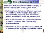 use of forensics in kws