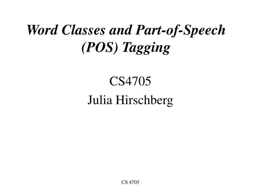 word classes and part of speech pos tagging l.