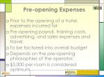 pre opening expenses