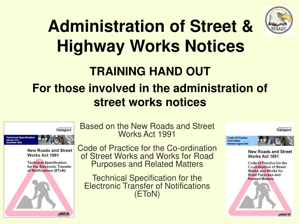 administration of street highway works notices l.
