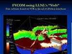 fvcom using llnl s visit free software based on vtk w java c python interfaces