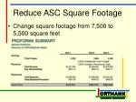 reduce asc square footage