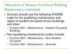 allocation of moneys for school building maintenance continued