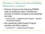 allocation of moneys for school building maintenance continued5
