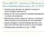 house bill 183 summary of revisions to school building maintenance ic 33 1019