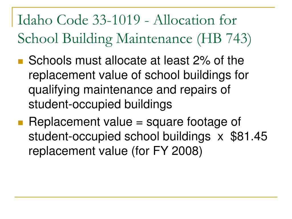 idaho code 33 1019 allocation for school building maintenance hb 743 l.