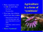 agriculture is a form of symbiosis