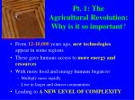 pt 1 the agricultural revolution why is it so important