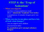 step 4 the trap of sedentism