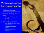 technologies of the early agrarian era