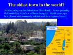 the oldest town in the world