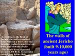 the walls of ancient jericho built 9 10 000 years ago