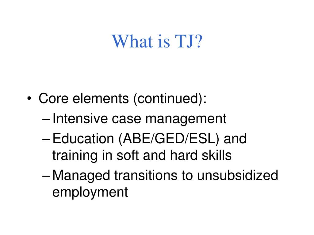 What is TJ?