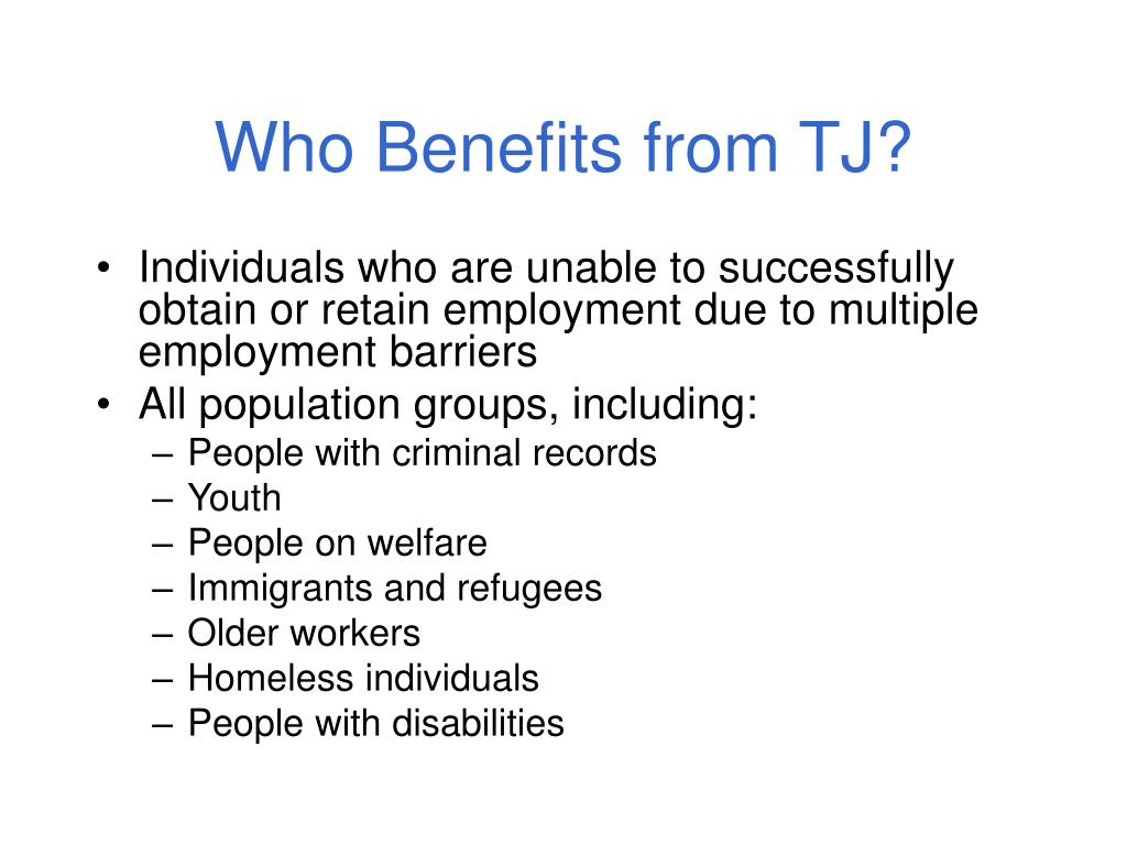 Who Benefits from TJ?