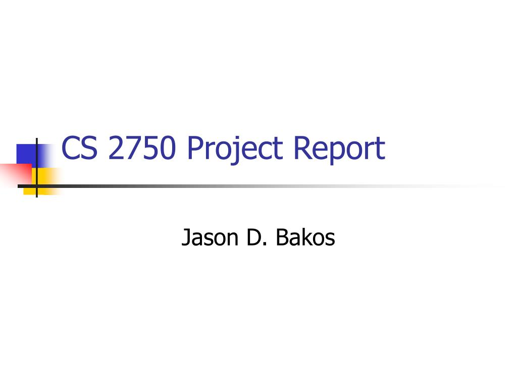 cs 2750 project report l.